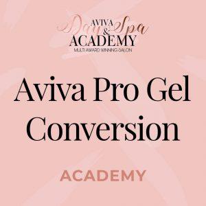 Aviva pro gel conversion course
