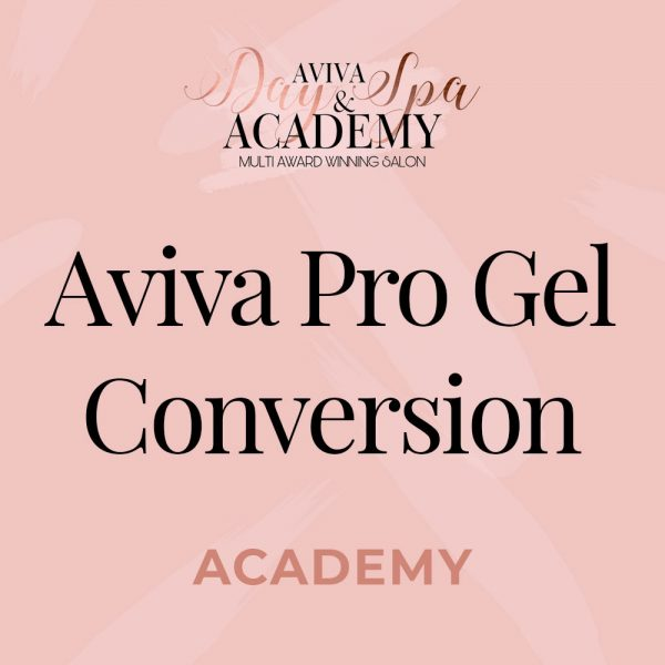 Aviva pro gel conversion course